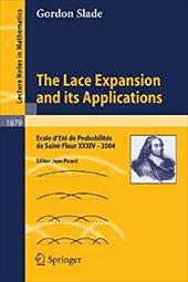 The Lace Expansion and Its Applications - Slade, G. / Picard, Jean