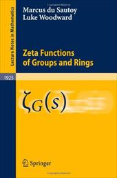 Zeta Functions of Groups and Rings - Woodward, Luke / Du Sautoy, Marcus