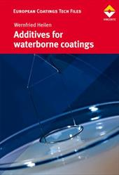 Additives for Waterborne Coatings - Heilein, Wernfried Dr