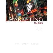 Marketing : The Core - Kerin, Roger; Hartley, Steven; Rudelius, William