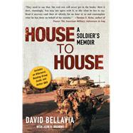 House to House : A Soldier's Memoir - Bellavia, David; Bruning, John