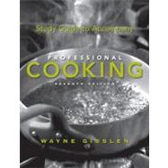 Study Guide to Accompany Professional Cooking, 7th Edition - Wayne Gisslen