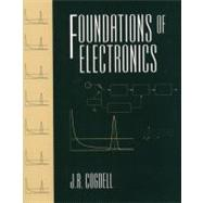 Foundations of Electronics - Cogdell, J.R.