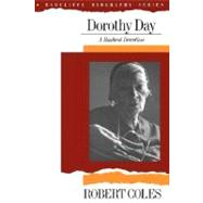Dorothy Day : A Radical Devotion - Coles, Robert