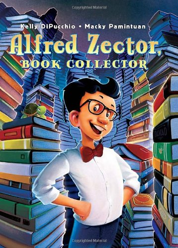 Alfred Zector, Book Collector - DiPucchio, Kelly