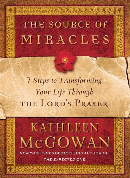 The Source of Miracles - McGowan, Kathleen