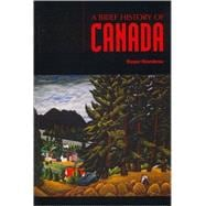 A Brief History of Canada - Riendeau, Roger E.