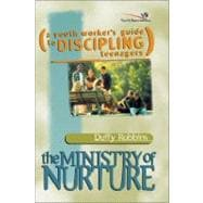 Ministry of Nurture : How to Build Real-Life Faith into Your Kids - Duffy Robbins