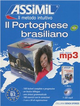 Il  portoghese brasiliano senza sforzo. Con CD Audio formato MP3