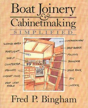 Boat Joinery and Cabinet Making Simplified