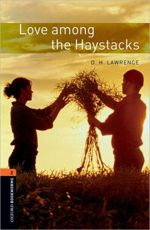 Oxford Bookworms Library: Love Among the Haystacks: Level 2: 700-Word Vocabulary