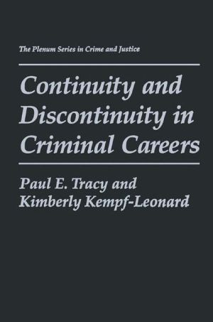 Continuity and Discontinuity in Criminal Careers