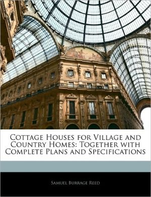 Cottage Houses For Village And Country Homes
