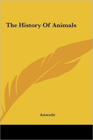 The History Of Animals - Aristotle