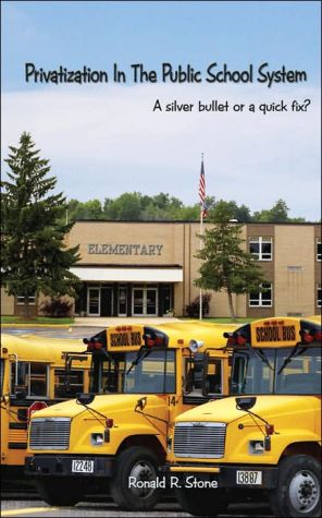 Privatization in the Public School System: : A Silver Bullet or a Quick Fix?