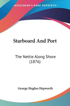 Starboard and Port: The Nettie Along Shore (1876) - George Hughes Hepworth