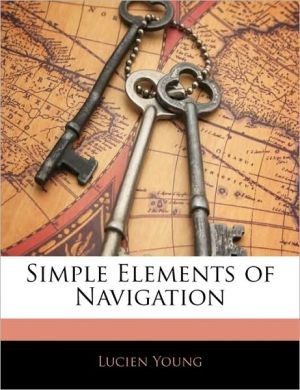 Simple Elements Of Navigation - Lucien Young