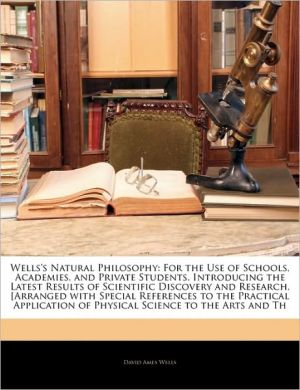 Wells's Natural Philosophy - David Ames Wells
