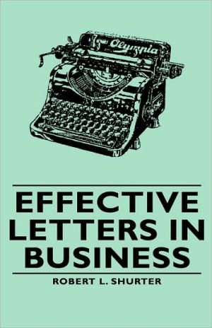 Effective Letters In Business - Robert L. Shurter