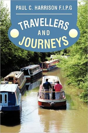 Travellers and Journeys - Paul C. Harrison I.P.G.