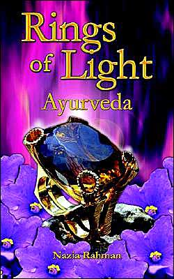 Rings of Light: Ayurveda - Nazia Rahman