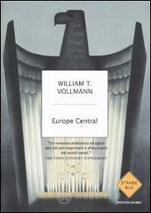 Europe central - Vollmann William T.