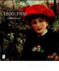 Masterpieces 1800-1900-Meisterwerke. Con 4 CD Audio