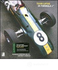 Team Lotus in Formula 1. Con 2 CD Audio. Ediz. inglese - Schlegelmilch Rainer W.