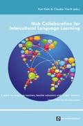 Web Collaboration for Intercultural Language Learning - Claudia Warth, Kurt Kohn