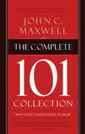 The Complete 101 Collection - John C. Maxwell