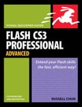 Flash Cs3 Professional Advanced for Windows and Macintosh: Visual Quickpro Guide, Adobe Reader - Chun, Russell