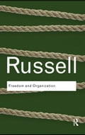 Freedom and Organization - Russell, Bertrand