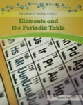 Elements and the Periodic Table - Slade, Suzanne