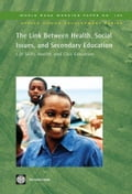 The Link Between Health, Social Issues, Secondary Education: Life Skills, Health, and Civic Education - Smith, Robert