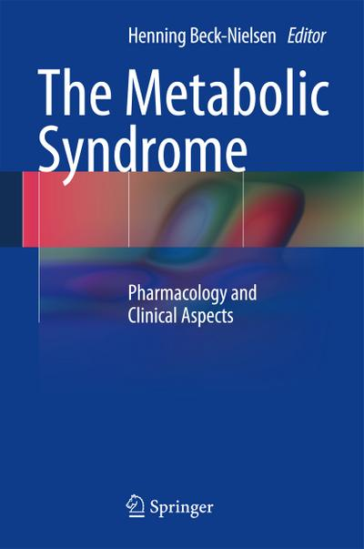 The Metabolic Syndrome - Henning Beck-Nielsen