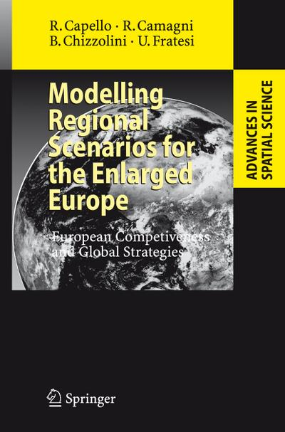 Modelling Regional Scenarios for the Enlarged Europe - Roberta Capello