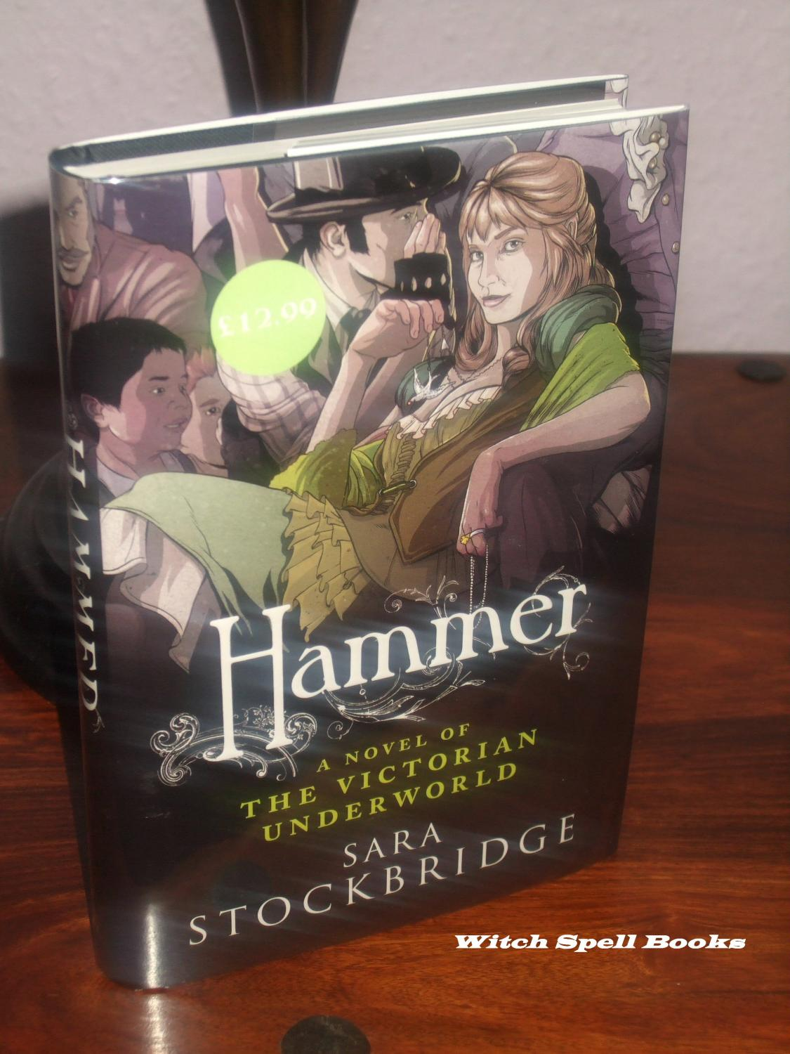 Hammer : +++FOR THE DISCERNING COLLECTOR A BEAUTIFUL UK SIGNED,DATED AND WITH A WRITTEN QUOTE FROM THE BOOK ( LINED ), FIRST EDITION, FIRST PRINT HARDBACK+++ - Stockbridge, Sara