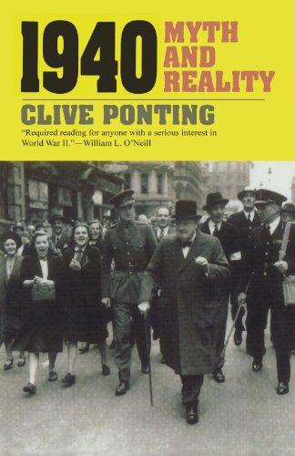 1940: Myth and Reality - Ponting, Clive