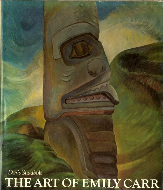 THE ART OF EMILY CARR by Doris Shadbolt. - CARR, Emily; SHADBOLT, Doris.