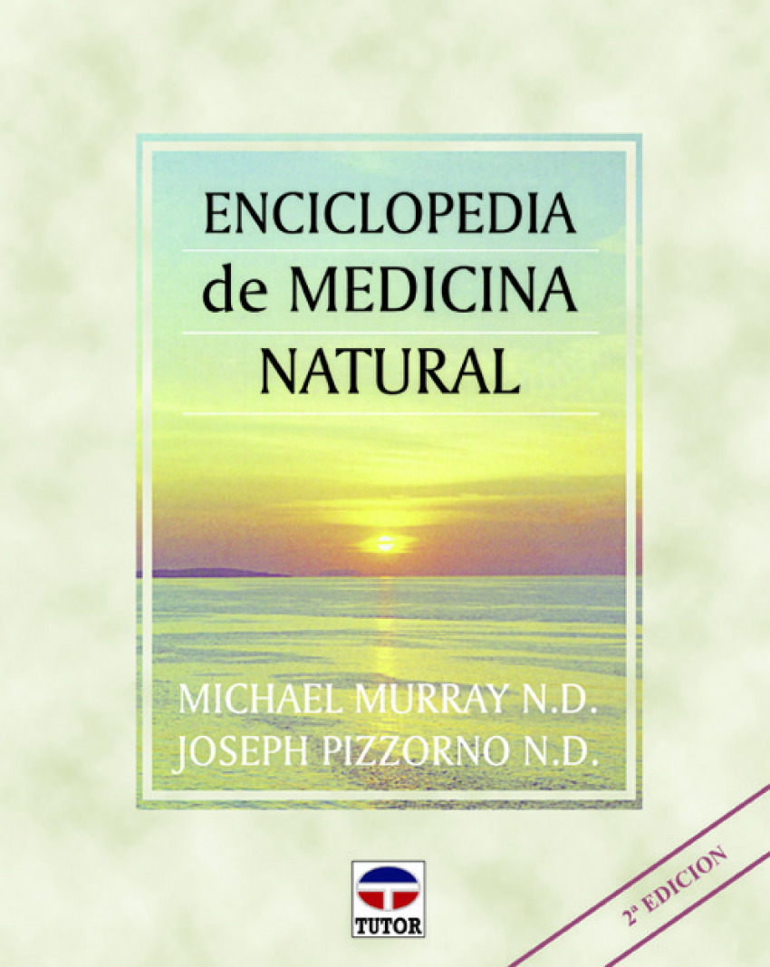 Enciclopedia de medicina natural - Pizzorno, Joseph/Murray, Michael