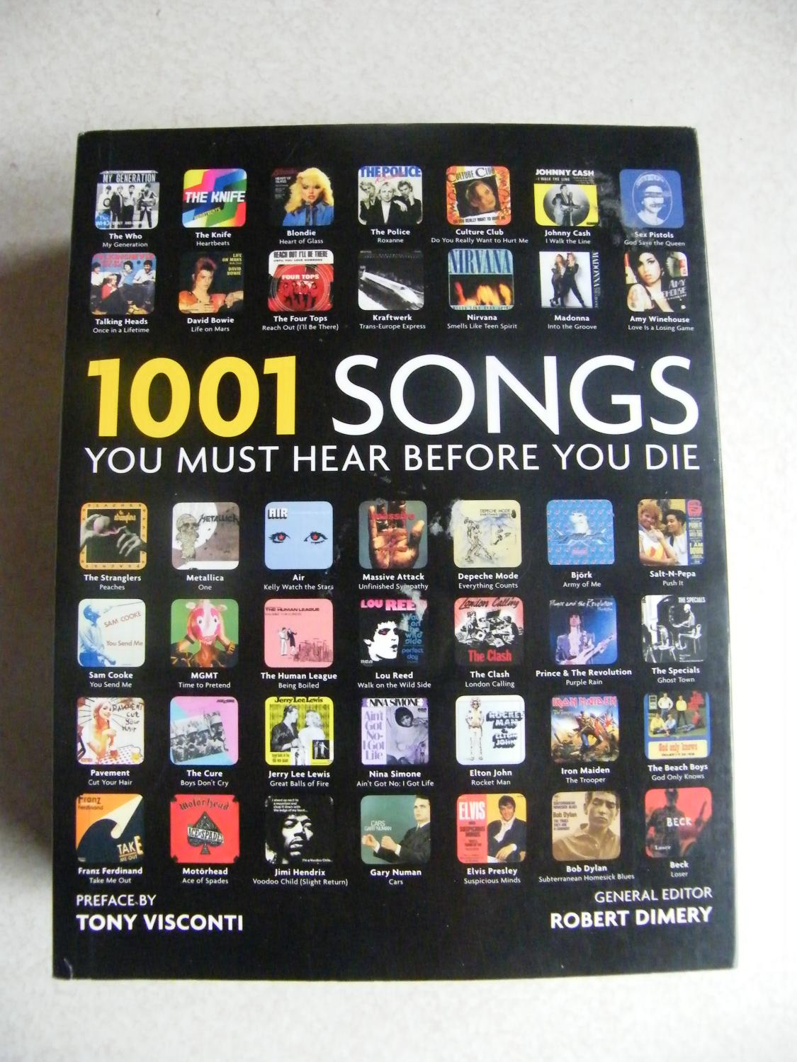 1001 Songs You Must Hear Before You Die - Editor: Robert Dimery