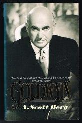 Goldwyn: A Biography. -, - Berg, A. Scott