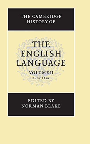 The Cambridge History of the English Language - EDITED BY NORMAN BLAKE