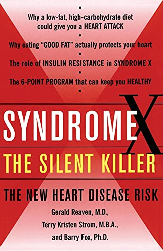 Syndrome X: The Silent Killer: The New Heart Disease Risk - Reaven, Gerald M.; Strom, Terry Kirsten; Fox, Barry