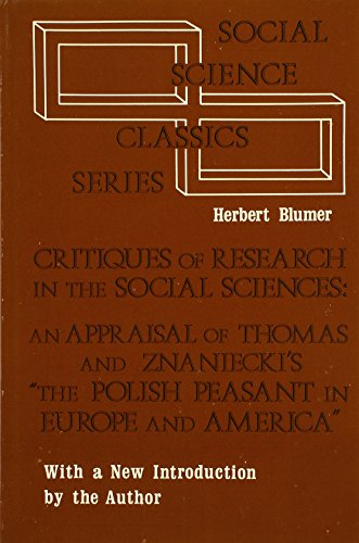 Critiques of Research in the Social Sciences: An Appraisal of Thomas and Znaniecki's