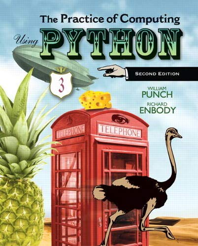 The Practice of Computing Using Python (2nd Edition) - Punch, William F.; Enbody, Richard