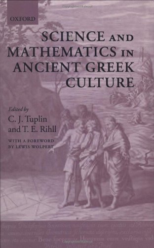Science and Mathematics in Ancient Greek Culture - Wolpert, Lewis