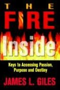 The Fire Inside (Hardback) - James Giles