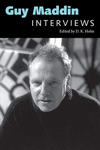 Guy Maddin: Interviews (Conversations with Filmmakers Series) - Guy Maddin, Mike White