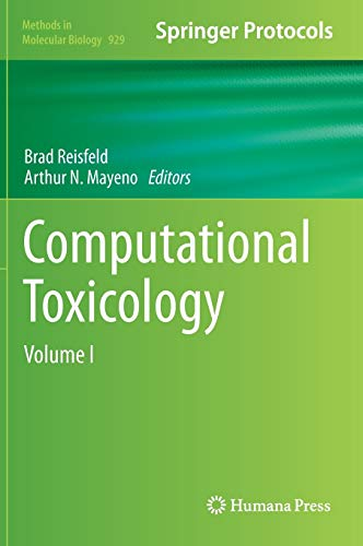 Computational Toxicology: Volume I: 1 (Methods in Molecular Biology) - Antony J. Williams